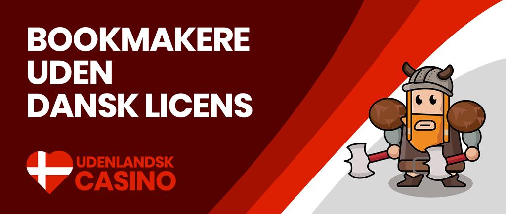 bookmakere uden dansk licens